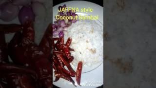 How to do JAFFNA style Coconut Sambal
