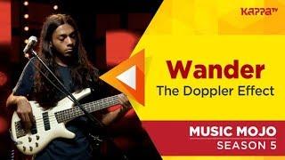 The Doppler Effect - Music Mojo Season 5 - Kappa TV