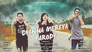 Channa Mereya Parody - Prank Korbona | Karan Johar | Ranbir | Anushka | Pritam | Arijit Singh |