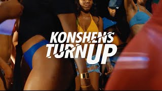 Konshens - Turn Up | Official Video | Dancehall 2016