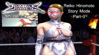 Rumble Roses [PS2]  Reiko Hinomoto Story Mode Walkthrough Part 3