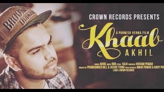 KHAAB    AKHIL    NEW PUNJABI SONG 2016    FEAT PARMISH VERMA    CROWN RECORDS LYRICS