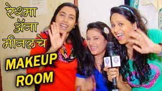 Reshma, Aana, Minal showing Their Makeup Room - Onlocation - Dil Dosti Duniyadari