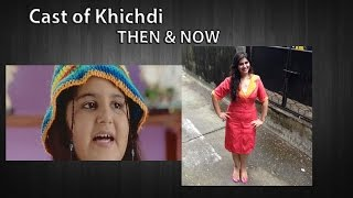 then and nowcast of khichdi