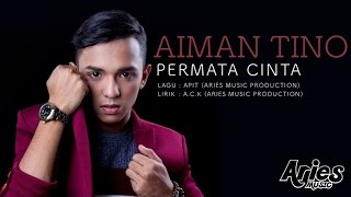 Aiman Tino - Permata Cinta (Official Lirik Video)