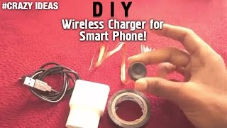 Best Android Hacks | How to Make Wireless Charger For Your Smart Phone | Crazy Ideas
