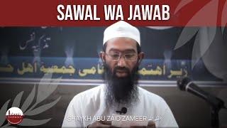 06 Sawal wa Jawab - Feb 2013 - Akot | Abu Zaid Zameer