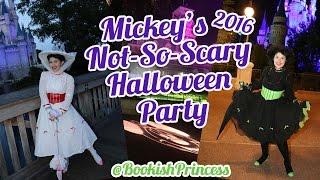 WALT DISNEY WORLD Mickey's Not-So-Scary Halloween Party 2016 | BookishPrincess