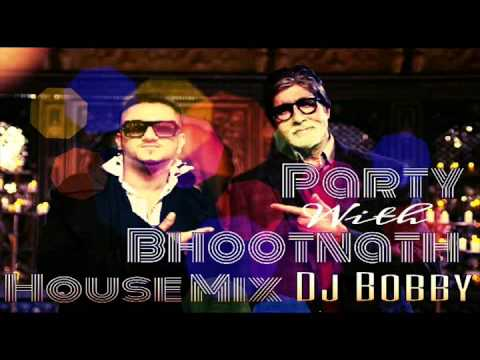 Xxx Mp4 Party With The Bhootnath House Remix Dj Bobby 3gp Sex