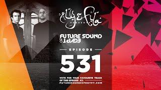 Future Sound of Egypt 531 with Aly & Fila