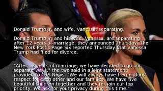 Donald Trump Jr. and wife, Vanessa, separating