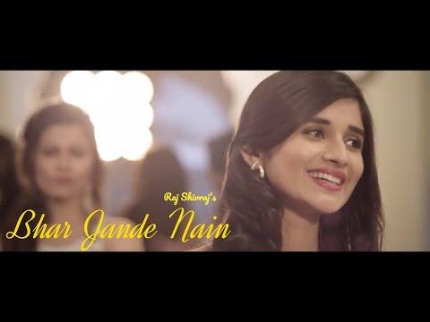 Bhar Jande Nain: Raj Shivraj | Kanika Mann | New Punjabi Song 2017 | Desi Beats Records