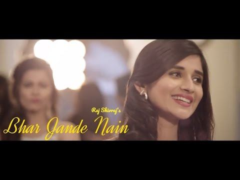 Xxx Mp4 Bhar Jande Nain Raj Shivraj Kanika Mann New Punjabi Song 2017 Desi Beats Records 3gp Sex