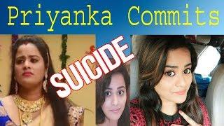 actress priyanka commits suicide | tamil serial actress death today | Karachi Times