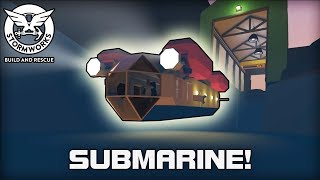 Awesome Coast Guard Submarine! (Stormworks: Build & Rescue #02)