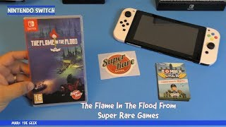 The Flame In The Flood From Super Rare Games