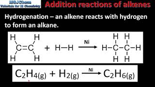 10.2 Addition reactions of the alkenes (SL) *Updated*