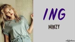 Minzy (공민지) - ING (알쏭달쏭) Lyrics [Color Coded_Han_Rom_Eng]
