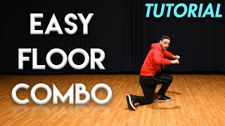 Easy Floor Combo (Hip Hop Dance Moves Tutorial) | MihranTV