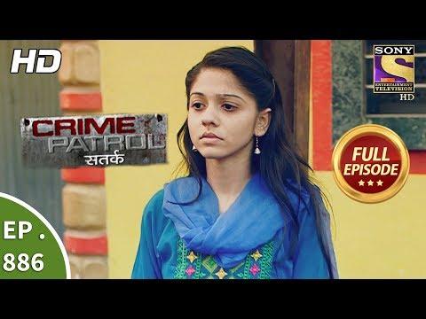 Xxx Mp4 Crime Patrol Ep 886 Full Episode Fragile Lives 13th January 2018 3gp Sex