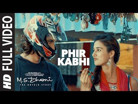 Xxx Mp4 PHIR KABHI Full Video Song M S DHONI THE UNTOLD STORY Arijit Singh Sushant Singh Disha Patani 3gp Sex