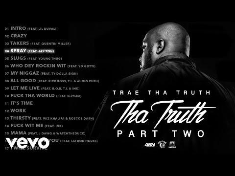 Xxx Mp4 Trae Tha Truth Spray Audio Ft Jay Ton 3gp Sex