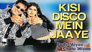 Kisi Disco Mein Jaaye - Bade Miyan Chote Miyan   Bollywood Retake