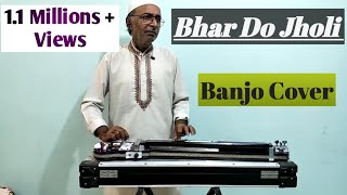 Bhar Do Jholi Cover On Banjo By (Ustad Yusuf Darbar) 7977861516