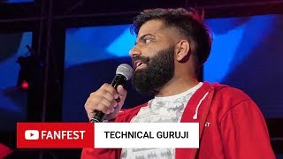 TECHNICAL GURUJI @ YouTube FanFest Mumbai 2018