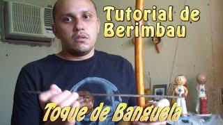 Tutorial de Berimbau #4 (Toque de Banguela / Benguela)