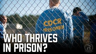 Who THRIVES in Prison? - The answer will surprise you - Prison Talk 10.20