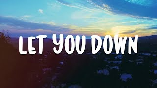 STEEL & Second Floor Rumour - Let You Down (Lyrics) [No Copyright]