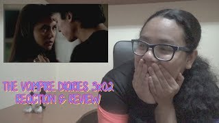 The Vampire Diaries 3x02 REACTION & REVIEW