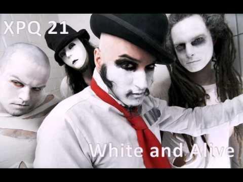 XPQ 21 - White and Alive