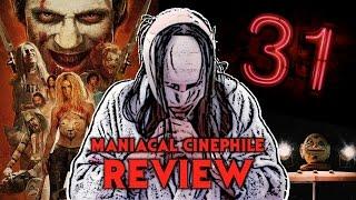 Rob Zombie's 31 Movie Review (2016) - Maniacal Cinephile