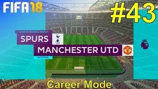 FIFA 18 - Manchester United Career Mode #43: vs. Tottenham Hotspur