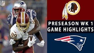 Redskins vs. Patriots Highlights   NFL 2018 Preseason Week 1