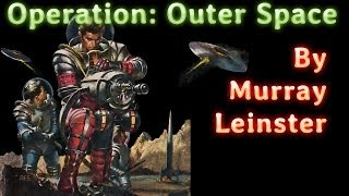 Operation: Outer Space by Murray Leinster, read by Mark Nelson, complete unabridged audiobook