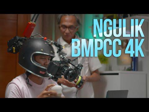 NGULIK BMPCC 4K & Perang Mirrorless Sensor Besar w Benny Kadar