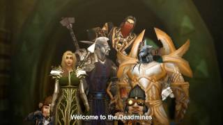 Welcome to the Deadmines (Rise to Power 2010 Winner)