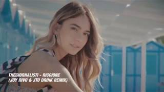 Thegiornalisti - Riccione (Joy Rivo & Jto Drink Remix)  [FREE DOWNLOAD]