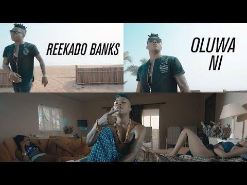 Reekado Banks Oluwa Ni Official Music Video