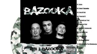 BAZOOKA - Asta E Bazooka [Prod. ECHO]