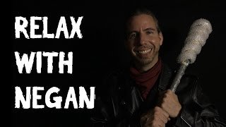 Relax with Negan [ The Walking Dead ASMR Parody ]