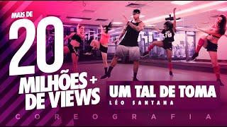 Um Tal de Toma - Léo Santana - Coreografia |  FitDance - 4k