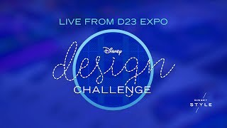 Disney Design Challenge LIVE from D23 Expo