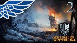 FROSTPUNK FALL OF WINTERHOME | Hope Part 2 - Frostpunk Update Let