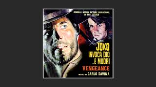 Carlo Savina - Joko Invoca Dio... E Muori (1968) aka Vengeance [Main Theme Song]