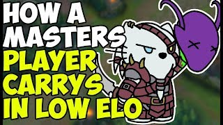 How A Masters Player Carries Low Elo!