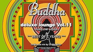 DJ Maretimo - Buddha Deluxe Lounge Vol.11 - Best Of 7 Years (Full Album) 4+Hours, Bar+Buddha Sounds